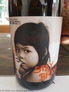 Testalonga Baby Bandito Stay Brave 2017